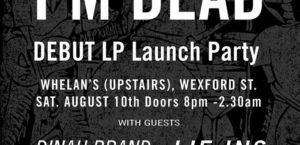 Whelan's, 10 August 2013